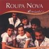 Série Romântico - Roupa Nova
