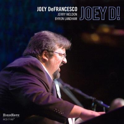 Joey D! - Joey DeFrancesco