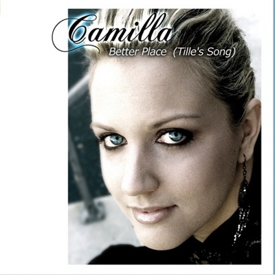 Better Place (Tille's Song) - Camilla