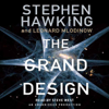 Stephen Hawking & Leonard Mlodinow - The Grand Design (Unabridged) portada