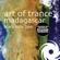 Art of Trance - Madagascar (Remixes)