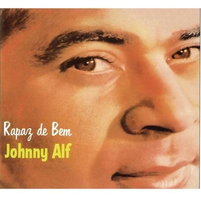 Rapaz de Bem - Johnny Alf