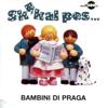 Skákal Pes - Bambini di Praga