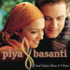 Piya Basanti - Sandesh Shandeliya, Chitra & Sultan Khan