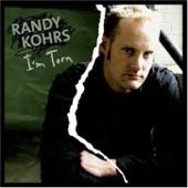 Randy Kohrs - I'm Torn