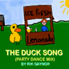 The Duck Song (Party Dance Mix) - Rik Gaynor