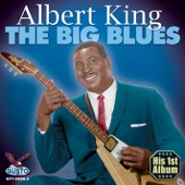 Albert King - Let's Have a Natural Ball