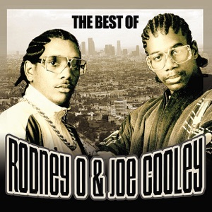 The Best of Rodney O and Joe Cooley (Remastered)