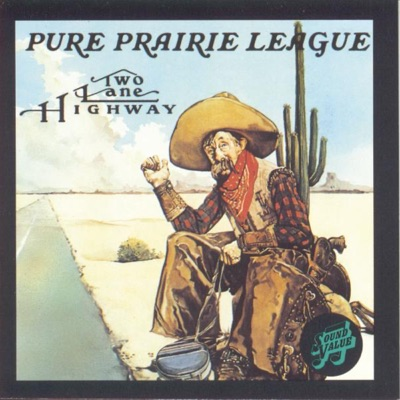 Two Lane Highway - Pure Prairie League