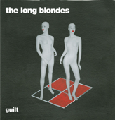 Guilt (Dan Carey Mix) - The Long Blondes