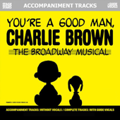 Songs from You're a Good Man, Charlie Brown: Karaoke