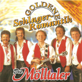 Die Fidelen Mölltaler - Goldene Schlagerromantik