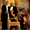José Carreras, Luciano Pavarotti, Plácido Domingo, Steven Mercurio, The Three Tenors & Vienna Symphony Orchestra - The Three Tenors Christmas  artwork