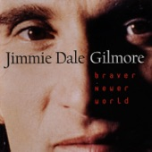 Jimmie Dale Gilmore - Headed for a Fall