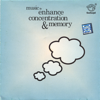 Music to Enhance Concentration & Memory - EP - Dr. T. Mythily, Ph.D.