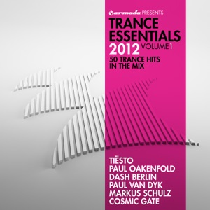 Trance Essentials 2012, Vol. 1 (50 Trance Hits in the Mix)
