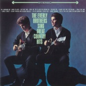 The Everly Brothers - Oh, Lonesome Me