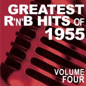 Greatest R&B Hits of 1955, Vol. 4
