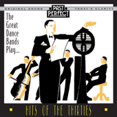 The Great Dance Bands Play Hits of the '30s