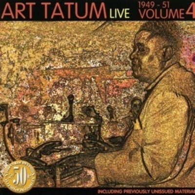 Live 1949 - 1951, Vol. 4 - Art Tatum