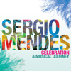 Never Gonna Let You Go - Sergio Mendes