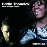 Deeper Love (Eddie Thoneick's Big Room Radio Mix) - Single