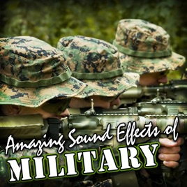 Amazing Sound Effects of Military by Sound FX on Apple Music