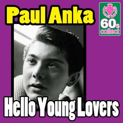 Hello Young Lovers (Remastered) - Single - Paul Anka