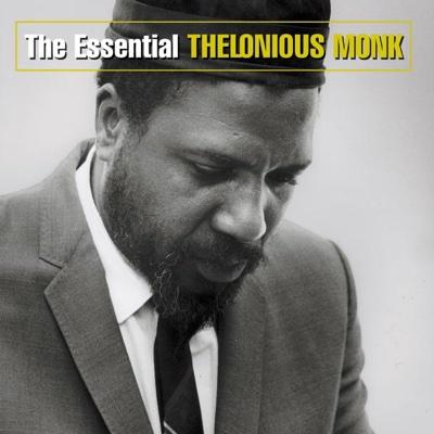 The Essential Thelonious Monk - Thelonious Monk album