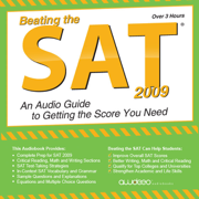 Beating the SAT 2009: An Audio Guide to Getting the Score You Need (Nonfiction)