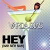 Varda Dias - Nah Neh Nah artwork