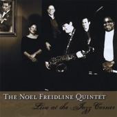 The Noel Freidline Quintet - Light My Fire