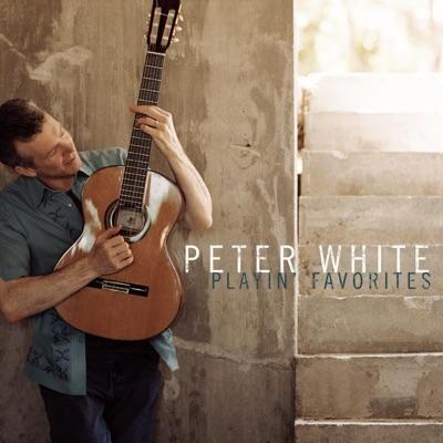 Playin' Favorites - Peter White