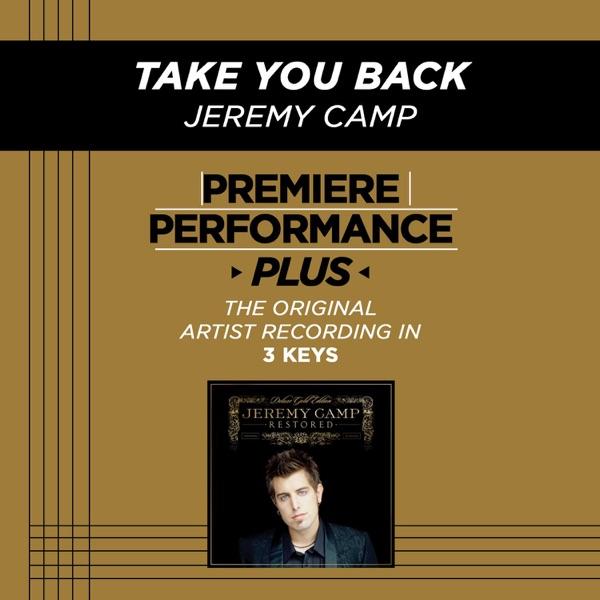 Take You Back (Performance Tracks) - EP