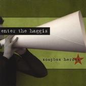 Enter the Haggis - Lancaster Gate