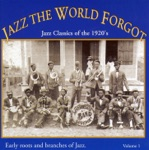 Jazz the World Forgot Volume 1