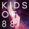 Downtown - Single, Kids of 88