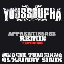 Apprentissage Remix Feat M Dine Tunisiano Ol Kainry Sinik