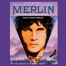 Merlin: Pendragon Cycle Book 2 (Unabridged) - Stephen R. Lawhead mp3 listen download