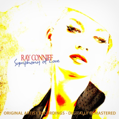 Symphony of Love - Ray Conniff