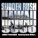Hawaii 3000 (Hawaii 78 Reloaded) [feat. Willie K] - Sudden Rush