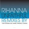 Unfaithful (Tony Moran Club Mix) - Single