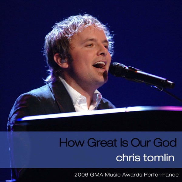 How Great Is Our God (2006 GMA Music Awards Performance) - Single