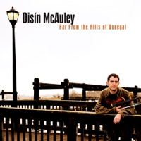 Far from the Hills of Donegal by Oisín McAuley on Apple Music