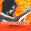 Hypnotize (Radio Version) [feat. Ishq Bector & Sonu Kakkar] - Single