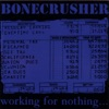 Bonecrusher - The Past Is Gone