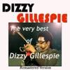 The Very Best Of Dizzy Gillespie (Remastered Version) ジャケット写真