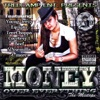 TreeCamp Ent. Presents: Money Over Everything the Mixtape