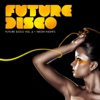 Future Disco, Vol. 4 - Neon Nights