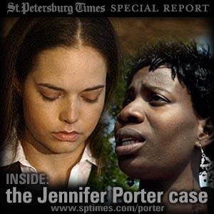 St. Petersburg Times: Inside the Jennifer Porter case